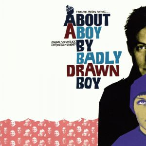 Badly Drawn Boy About a Boy, 2002