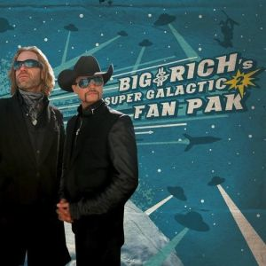 Big & Rich's Super Galactic Fan Pak 2 Album