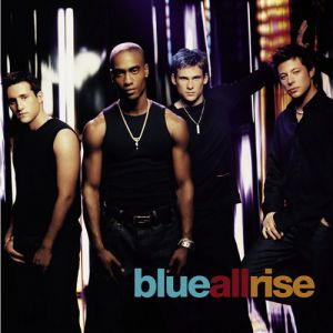 Blue All Rise, 2001