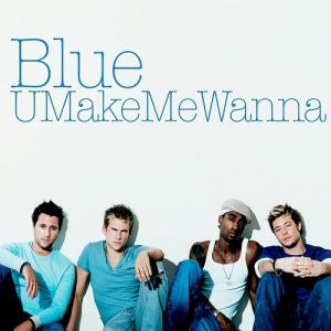 U Make Me Wanna - album