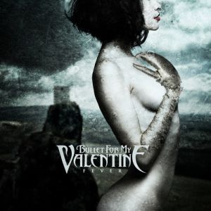 Bullet For My Valentine Fever, 2010