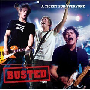 A Ticket for Everyone: Busted Live Album