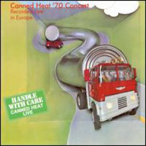 Canned Heat '70 Concert Live in Europe - album