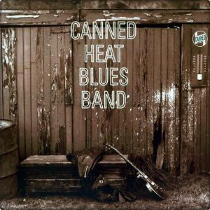 Canned Heat Blues Band - album
