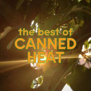 The Best of Canned Heat - album