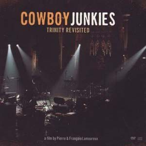 Cowboy Junkies Trinity Revisited, 2007