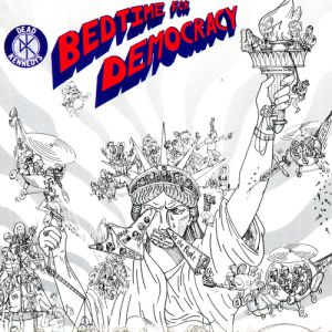Bedtime for Democracy Album