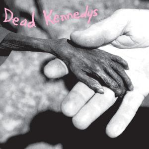 Dead Kennedys Plastic Surgery Disasters, 1982