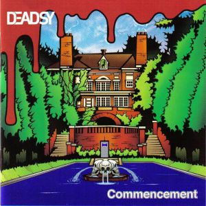 Deadsy Commencement, 2002