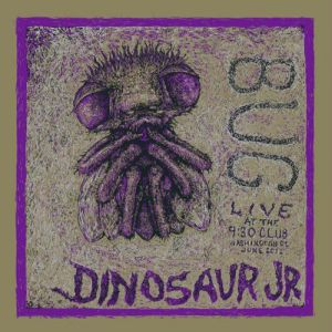 Bug: Live At The 9:30 Club, Washington, DC, June 2011 - album