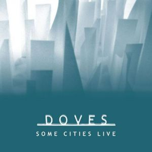 Some Cities Live - album