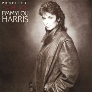 Profile II: The Best of Emmylou Harris Album