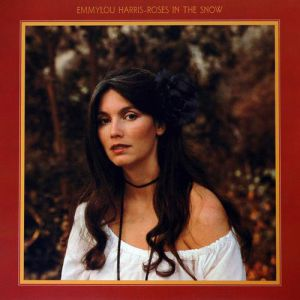 Emmylou Harris Roses in the Snow, 1980