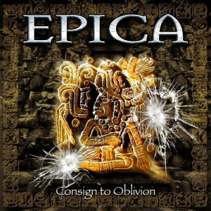 Epica Consign to Oblivion, 2005