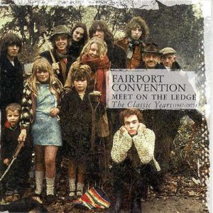 Meet On the Ledge: The Classic Years 1967-1975 - album