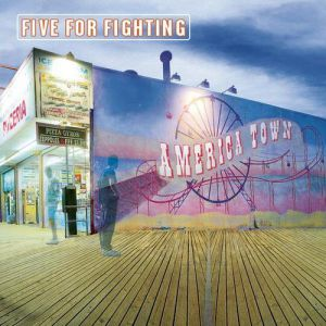 Five For Fighting America Town, 2000