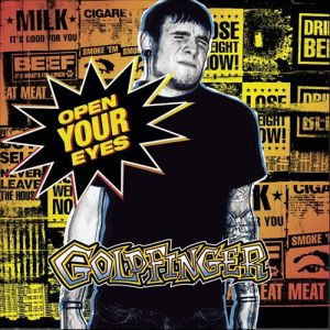 Goldfinger Open Your Eyes, 2002