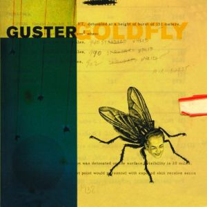 Guster Goldfly, 1997