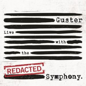 Guster Live With The [Redacted] Symphony Album