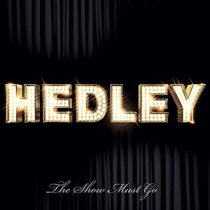 Hedley The Show Must Go, 2009