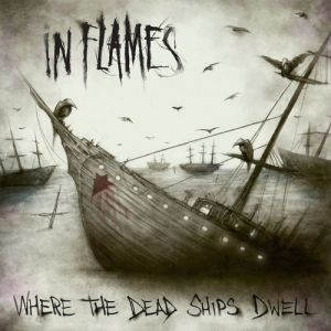 Where the Dead Ships Dwell Album