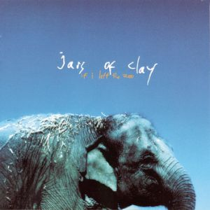 Jars of Clay If I Left the Zoo, 1999