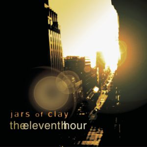 Jars of Clay The Eleventh Hour, 2002