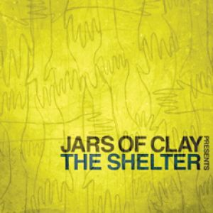 Jars of Clay The Shelter, 2010