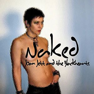 Joan Jett Naked, 2004
