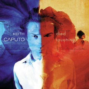 Keith Caputo Died Laughing, 1999