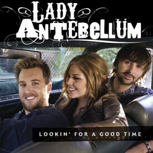 Lookin' for a Good Time Album