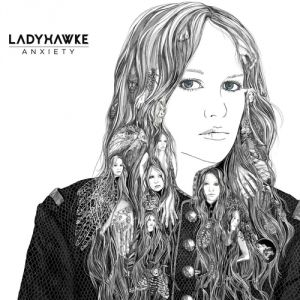 Ladyhawke Anxiety, 2012