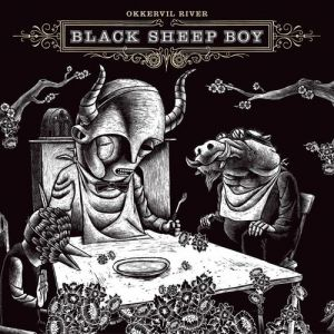 Okkervil River Black Sheep Boy, 2005