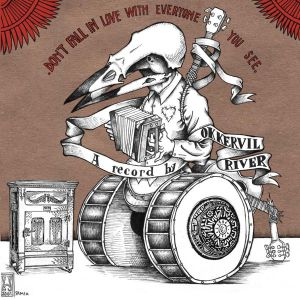Okkervil River Don't Fall in Love with Everyone You See, 2002