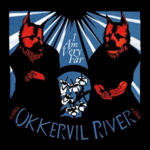 Okkervil River I Am Very Far, 2011