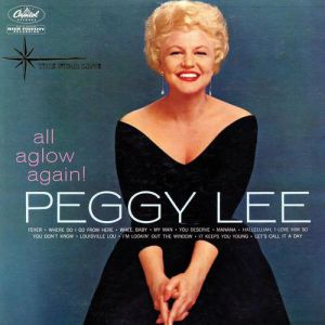 Peggy Lee All Aglow Again!, 1960