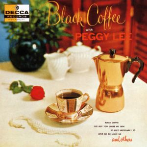 Peggy Lee Black Coffee, 1970