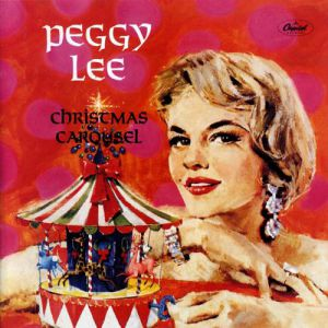 Peggy Lee Christmas Carousel, 1960