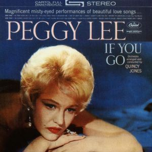 Peggy Lee If You Go, 1961
