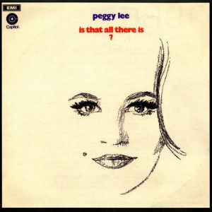 Peggy Lee Is That All There Is?, 1969