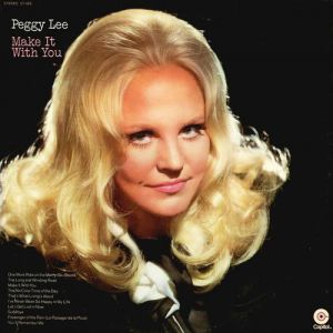 Peggy Lee Make It With You, 1970