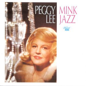 Peggy Lee Mink Jazz, 1963