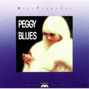 Peggy Lee Miss Peggy Lee Sings the Blues, 1988