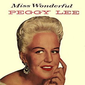 Peggy Lee Miss Wonderful, 2015