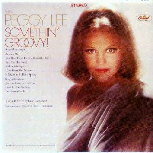 Peggy Lee Somethin' Groovy!, 1967