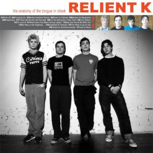 Relient K The Anatomy of the Tongue in Cheek, 2001