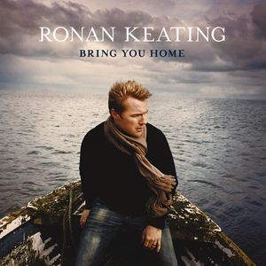 Ronan Keating Bring You Home, 2006