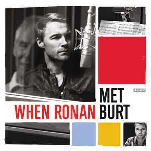 When Ronan Met Burt Album