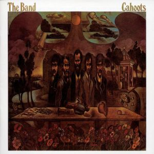 The Band Cahoots, 1971