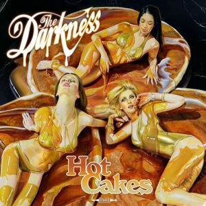 The Darkness Hot Cakes, 2012